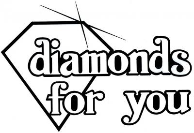 Diamonds For You